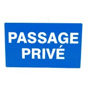 SIGNALETIQUE ''PASSAGE PRIVE''