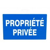 SIGNALETIQUE ''PROPRIETE PRIVEE''